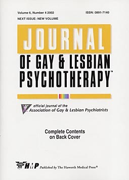 Journal of Gay & Lesbian Psychotherapy. Volume 6, Number 4 / 2002