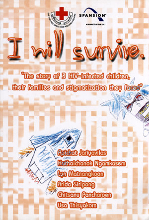 I Will Survive: The Story of 3 HIV-Infected Children