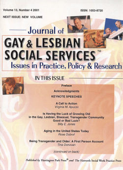 Journal of Gay & Lesbian Social Services. Volume 13, Number 4 / 2001
