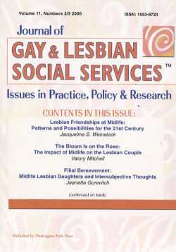Journal of Gay & Lesbian Social Services. Volume 11, Number 2-3 / 2000